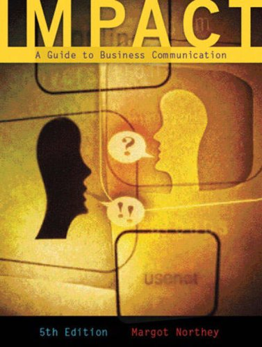 Impact: A Guide to Business Communication (5th Edition)