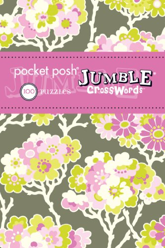 Jumble Crossword Puzzles (Pocket Posh Jumble Crosswords 4: 100 Puzzles)