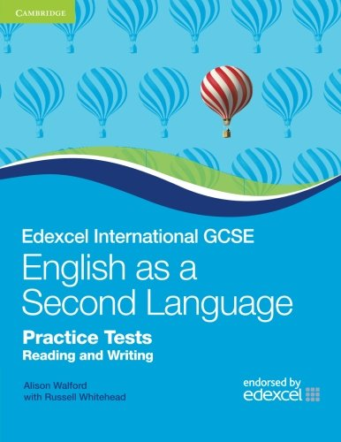 Edexcel International GCSE English as a Second Language Practice Tests Reading and Writing (Cambridge International IGCS