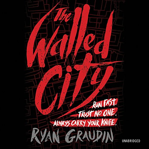 The Walled City by Hachette Audio
