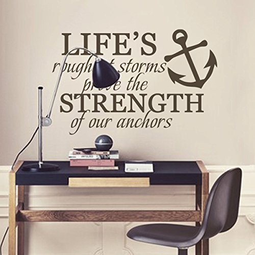 Life's Roughest Storms Prove The Strength Of Our Anchors Inspirational Wall Decal Vinyl Nautical Wall Sticker Wall Quotes Words Grphic Home Art Decoration Black (Nautical Wall Stickers)