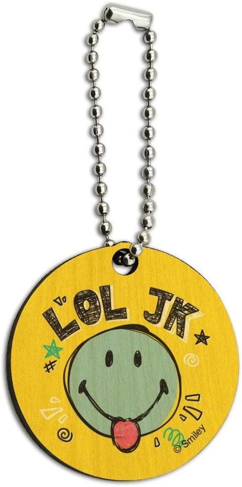 LOL JK Smiley Face Tongue Just Kidding Laugh Out Loud Officially Licensed Wood Wooden Round Keychain Key Chain Ring