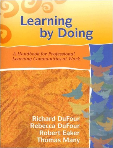 (Learning by Doing: A Handbook for Professional Learning Communities at Work (Book & CD-ROM))
