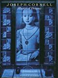 Front cover for the book Joseph Cornell: Master of Dreams by Diane Waldman