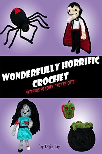 Wonderfully Horrific Crochet ()