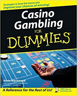 Casino Gambling For Dummies by Kevin Blackwood (2006-07-31)