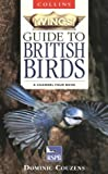 Collins Wings Guide to British Birds, Dominic Couzens, 0002200694