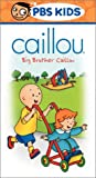 Caillou - Big Brother Caillou [VHS]