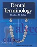 Dental Terminology, Dofka, Charline M., 076688810X