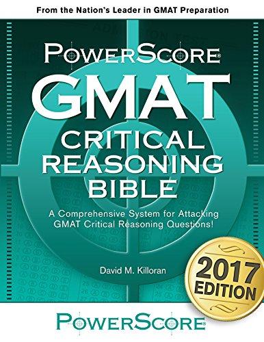 The PowerScore GMAT Critical Reasoning Bible (The PowerScore GMAT Bible Series Book 1)