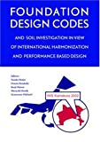 Foundation Design Codes and Soil Investigation in View of International Harmonization and Performance Based Design, , 9058093816