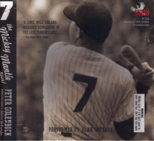 Mantle Compact ((7)) by Golenbock, Peter(Author)compact Disc{7: The Mickey Mantle Novel} on 01-May-2007)