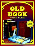 Huxfords' Old Book Values (Huxford's Old Book Value Guide)