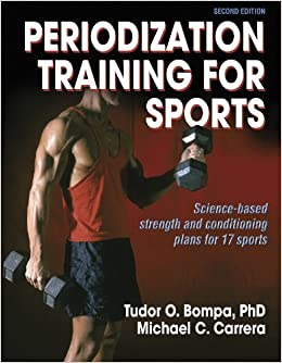 tudor bompa  Periodization Training for Sports - 2nd Edition: Tudor Bompa ...