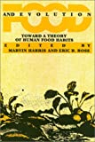 Food and Evolution, Marvin Harris and Eric B. Ross, 0877224358