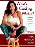 What's Cooking Within? A Spiritual Cookbook, Jyl Auxter, 158939481X