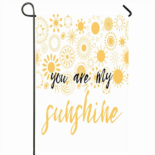 Ahawoso Outdoor Garden Flag 12x18 Inches Art Inscription Yellow February Lettering You My Sunshine Label Holidays Calligraphic Doodle Happiness Happy Ink Seasonal Double Sides House Yard Sign