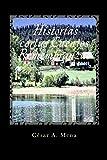 img - for Historias cortas Cuentos Remembranzas (Volume 1) (Spanish Edition) book / textbook / text book