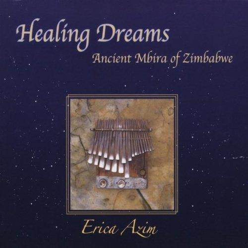 Healing Dreams: Ancient Mbira of Zimbabwe by CD Baby