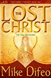The Lost Christ, Mike Difeo, 1563154633