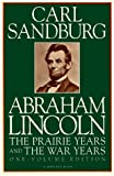 Image of Abraham Lincoln: The Prairie Years and The War Years