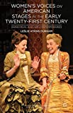 Women's Voices on American Stages in the Early Twenty-First Century: Sarah Ruhl and Her Contemporaries