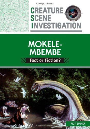 Read Online Mokele-Mbembe: Fact or Fiction? (Creature Scene Investigation) pdf