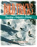 Bold Tracks, National Sports Center for the Disabled Staff and Hal O'Leary, 1555661149