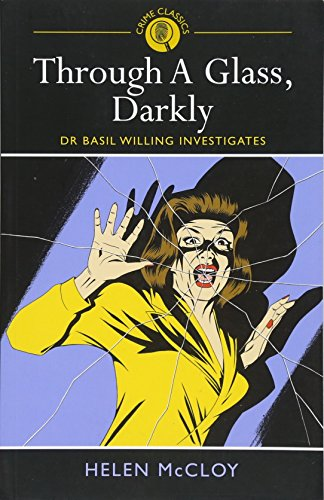 Through A Glass, Darkly (Crime Classics)