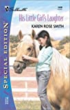 His Little Girl's Laughter, Karen R. Smith, 0373244266