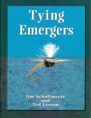 Tying Emergers: A Complete Guide (Caddis Patterns Emerger)