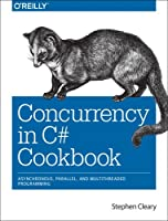 Concurrency in C# Cookbook Front Cover