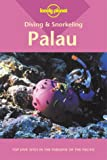Front cover for the book Lonely Planet Diving & Snorkeling Palau by Tim Rock