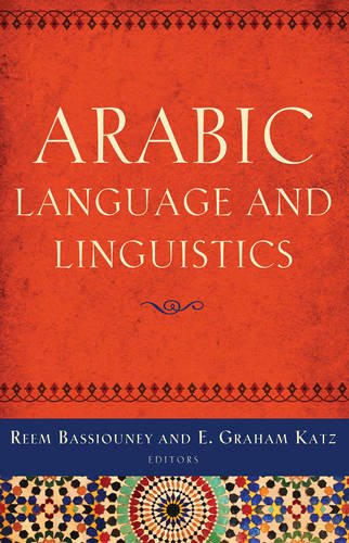 Arabic Language and Linguistics (Georgetown University Round Table on Languages and Linguistics)