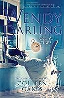Wendy Darling: Volume 1:
