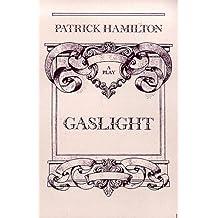 Gaslight: A Victorian Thriller in Three Acts