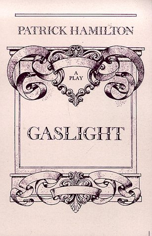 Gaslight: Victorian Thriller: Play in 3 Acts (2 Males, 3 Females) (Drama)