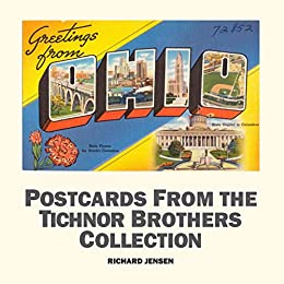 Greetings From Ohio (Postcards from the Tichnor Brothers Collection Book 1)