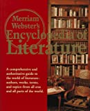 Merriam-Webster's Encyclopedia of Literature, Merriam-Webster, Inc. Staff and Encyclopaedia Britannica Publishers, Inc. Staff, 0877790426
