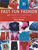 Fast Fun Fashion, Petra Boase and Carlton Books Staff, 1842223380