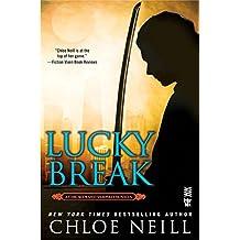 Lucky Break (Chicagoland Vampires)