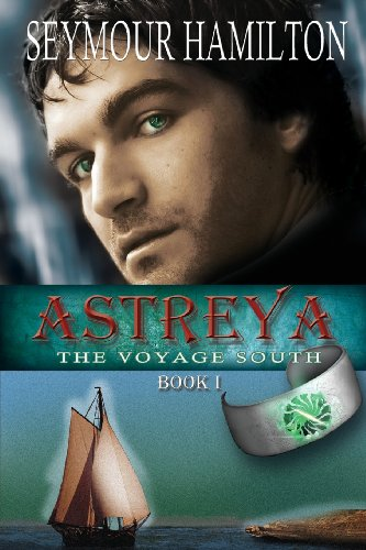 Astreya, Book I: The Voyage South