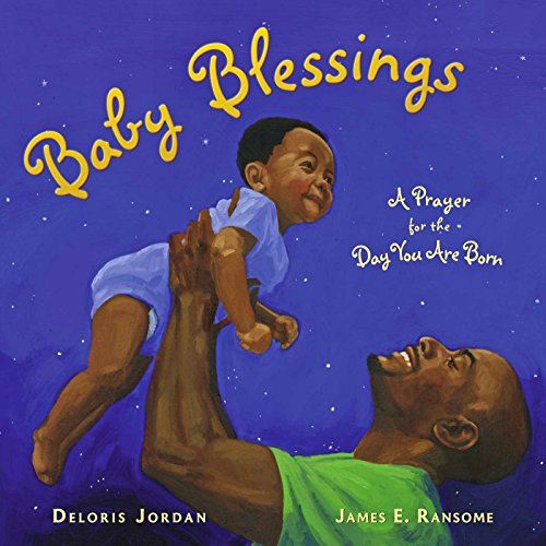 Baby Blessings: A Prayer for the Day You Are Born (Paula Wiseman Books) (English Edition)