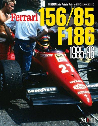 Price comparison product image Ferrari 156 / 85,  186 1985-86 (Joe Honda Racing Pictorial Series By Hiro No.22) [Mook