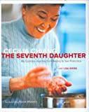 The Seventh Daughter, Cecilia Chiang, 1580088228