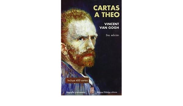 Cartas A theo/ Letters to Theo Biografias Y Testimonios ...