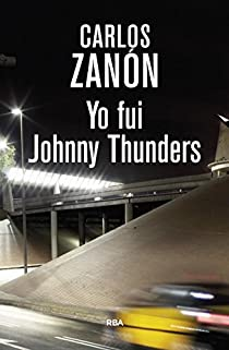 Yo fui Johnny Thunders par Zanón