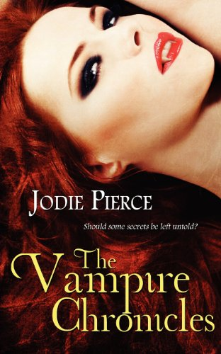 Book: The Vampire Chronicles (The Vampire Queen) by Jodie Pierce