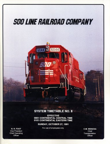 (Soo Line Railroad Company, System Timetable No. 8, Effective 0001 Continental Central Time, 0101 Continental Easter Time, Sunday, October 27, 1991)