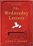 The Wednesday Letters, Jason F. Wright, 1590388127